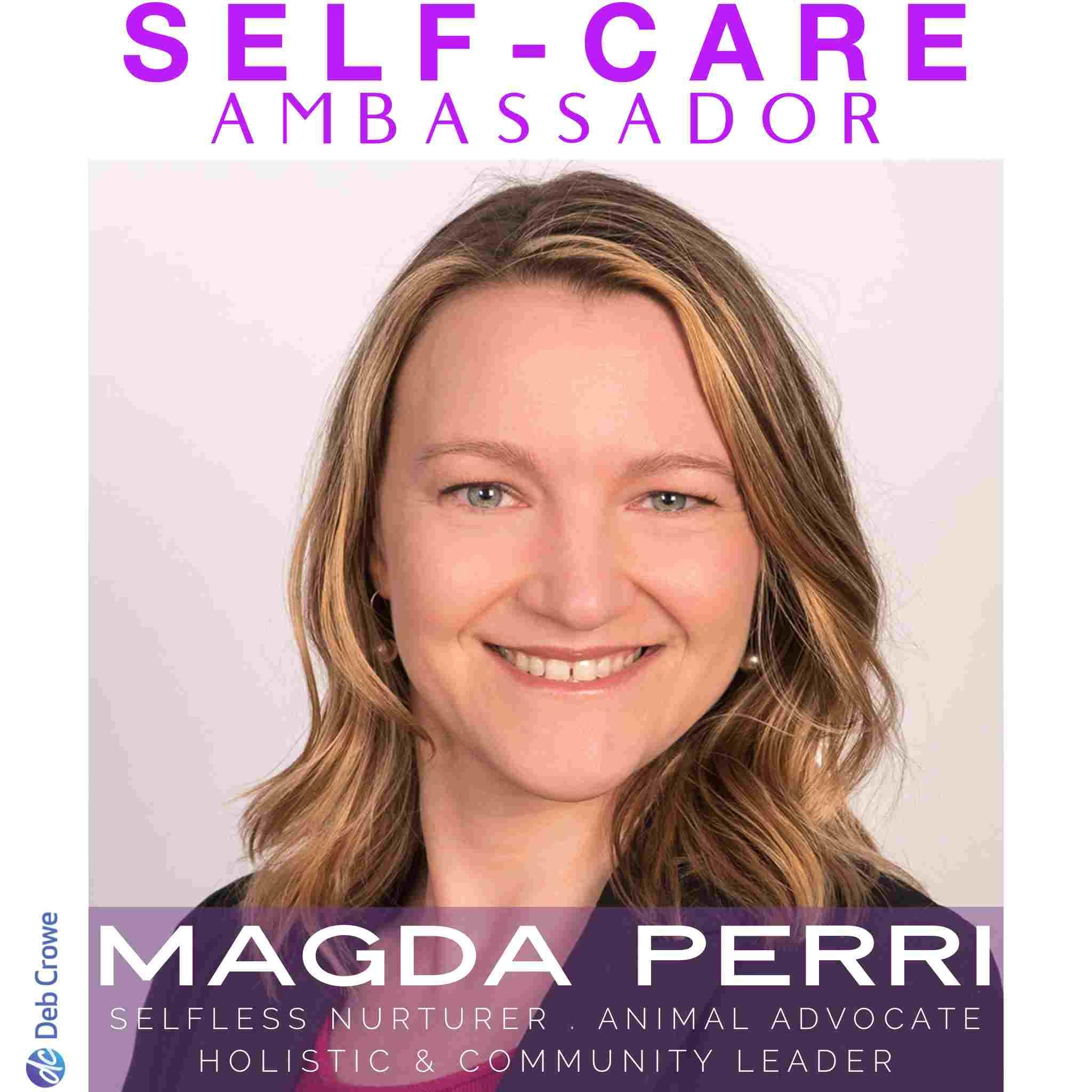 Deb Crowe Self-care Ambassador Ontario Women's Self Care Conference - Magda Perri